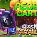 Las 8 Peores Cartas Clash Royale